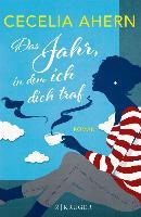 Cover-Bild zu Ahern, Cecelia: Das Jahr, in dem ich dich traf (eBook)