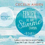 Cover-Bild zu Ahern, Cecelia: Frauen, die ihre Stimme erheben. Roar! (Gekürzte Lesung) (Audio Download)