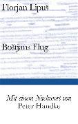 Cover-Bild zu Lipus, Florjan: Bostjans Flug
