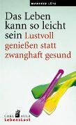 Cover-Bild zu Lütz, Manfred: Das Leben kann so leicht sein
