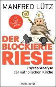 Cover-Bild zu Lütz, Manfred: Der blockierte Riese
