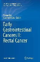 Cover-Bild zu Lutz, Manfred P. (Hrsg.): Early Gastrointestinal Cancers II: Rectal Cancer