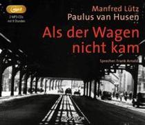 Cover-Bild zu Lütz, Manfred: Als der Wagen nicht kam