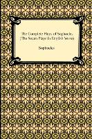 Cover-Bild zu Sophocles: The Complete Plays of Sophocles (the Seven Plays in English Verse)
