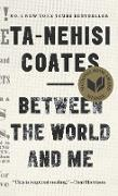 Cover-Bild zu Coates, Ta-Nehisi: Between the World and Me