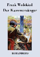 Cover-Bild zu Frank Wedekind: Der Kammersänger