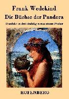 Cover-Bild zu Frank Wedekind: Die Büchse der Pandora