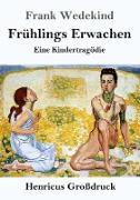 Cover-Bild zu Wedekind, Frank: Frühlings Erwachen (Großdruck)