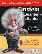 Cover-Bild zu Berndorff, Jan: Einstein für Quanten-Dilettanten Kalender 2022