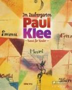 Cover-Bild zu Vry, Silke: Im Zaubergarten - Paul Klee