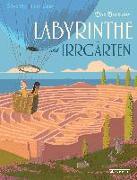 Cover-Bild zu Vry, Silke: Das Buch der Labyrinthe und Irrgärten