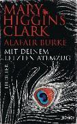 Cover-Bild zu Higgins Clark, Mary: Mit deinem letzten Atemzug
