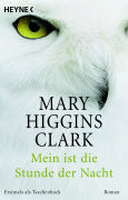 Cover-Bild zu Higgins Clark, Mary: Mein ist die Stunde der Nacht