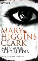Cover-Bild zu Higgins Clark, Mary: Mein Auge ruht auf dir