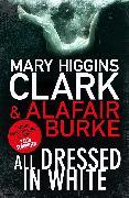 Cover-Bild zu Clark, Mary Higgins: All Dressed In White