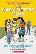 Cover-Bild zu Martin, Ann M.: The Truth about Stacey: The Baby-Sitters Club