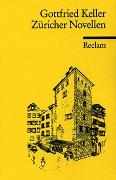 Cover-Bild zu Keller, Gottfried: Züricher Novellen