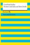 Cover-Bild zu Keller, Gottfried: Romeo und Julia auf dem Dorfe. Textausgabe mit Kommentar und Materialien