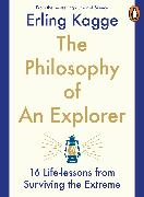 Cover-Bild zu Kagge, Erling: The Philosophy of an Explorer