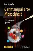 Cover-Bild zu Knoepfler, Paul: Genmanipulierte Menschheit