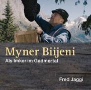 Cover-Bild zu Jaggi, Fred: Myner Biijeni