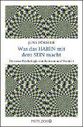 Cover-Bild zu Förster, Jens: Was das Haben mit dem Sein macht