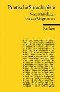 Cover-Bild zu Dencker, Klaus P (Hrsg.): Poetische Sprachspiele