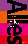 Cover-Bild zu Teller, Janne: Alles - worum es geht