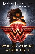 Cover-Bild zu Bardugo, Leigh: Wonder Woman: Warbringer (DC Icons series)