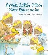 Cover-Bild zu Iwamura, Kazuo: Seven Little Mice Have Fun on the Ice