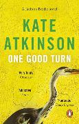 Cover-Bild zu Atkinson, Kate: One Good Turn