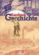 Cover-Bild zu Berg, Rudolf: Kursbuch Geschichte - Bisherige Ausgabe, Allgemeine Ausgabe, Von der Antike bis zur Gegenwart, Schülerbuch