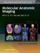 Cover-Bild zu Molecular Anatomic Imaging von Von Schulthess, Gustav K.