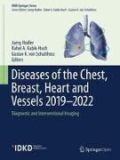 Cover-Bild zu Diseases of the Chest, Breast, Heart and Vessels 2019-2022 von Hodler, Juerg (Hrsg.)