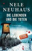 Cover-Bild zu Neuhaus, Nele: Die Lebenden und die Toten