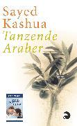 Cover-Bild zu Kashua, Sayed: Tanzende Araber