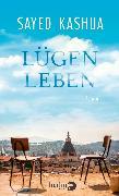 Cover-Bild zu Kashua, Sayed: Lügenleben