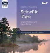 Cover-Bild zu Keyserling, Eduard von: Schwüle Tage