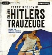 Cover-Bild zu Keglevic, Peter: Ich war Hitlers Trauzeuge