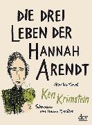 Cover-Bild zu Krimstein, Ken: Die drei Leben der Hannah Arendt