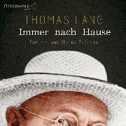Cover-Bild zu Lang, Thomas: Immer nach Hause