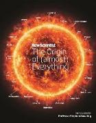 Cover-Bild zu New Scientist: New Scientist: The Origin of (almost) Everything