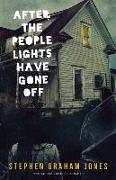Cover-Bild zu Jones, Stephen Graham: After the People Lights Have Gone Off
