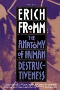 Cover-Bild zu Fromm, Erich: The Anatomy of Human Destructiveness
