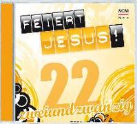 Cover-Bild zu Frey, Albert (Prod.): Feiert Jesus! 22