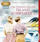 Cover-Bild zu Das Versprechen der Islandschwestern von Baldvinsson, Karin