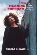 Cover-Bild zu The Meaning of Freedom von Davis, Angela Y.