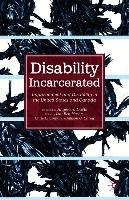 Cover-Bild zu Disability Incarcerated: Imprisonment and Disability in the United States and Canada von Davis, Angela Y. (Solist)
