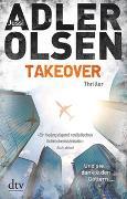 Cover-Bild zu TAKEOVER. Und sie dankte den Göttern von Adler-Olsen, Jussi