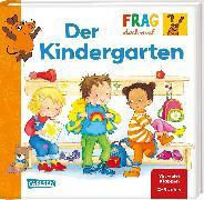 Cover-Bild zu Frag doch mal ... die Maus!: Der Kindergarten von Klose, Petra